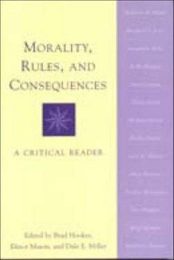 Morality, Rules and Consequences