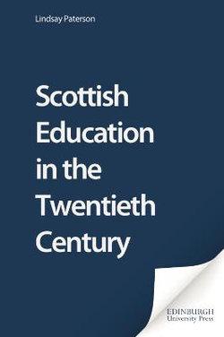 Scottish Education in the Twentieth Century