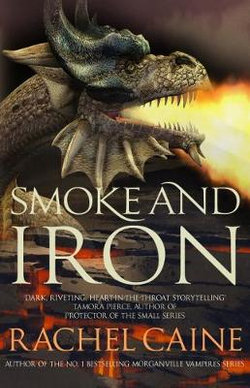 Smoke and Iron