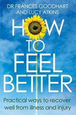 How to Feel Better