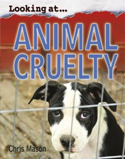 Looking At: Animal Cruelty