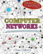 Get Ahead in Computing: Computer Networks