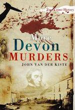 More Devon Murders