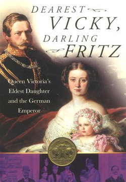 Dearest Vicky, Darling Fritz