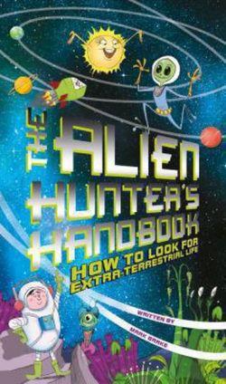 The Alien Hunter's Handbook