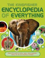 Kingfisher Encyclopedia of Everything