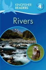 Kingfisher Readers L4: Rivers