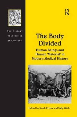 The Body Divided
