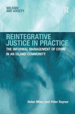 Reintegrative Justice in Practice
