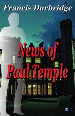 News of Paul Temple