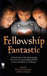 Fellowship Fantastic