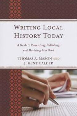 Writing Local History Today