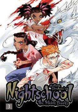 Nightschool: Vol 3