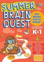 Summer Brain Quest: Between Grades K And 1