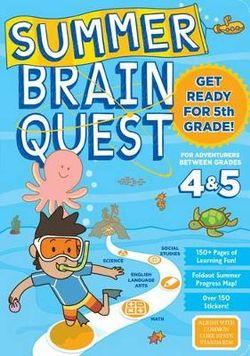 Summer Brain Quest: Between Grades 4 And 5