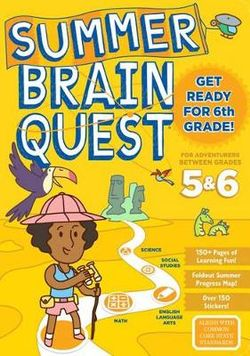 Summer Brain Quest: Between Grades 5 And 6