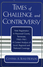 Times of Challenge and Controversy