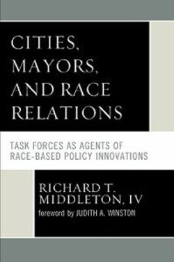 Cities, Mayors, and Race Relations