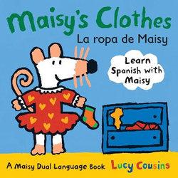 Maisy's Clothes Dual Language Spanish