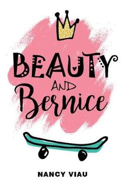 Beauty and Bernice