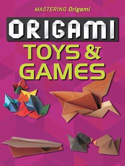 Origami Toys and Games