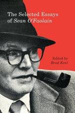 The Selected Essays of Sean O'Faolain