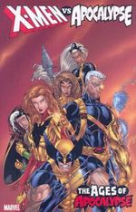 X-men Vs. Apocalypse Vol.2: Ages Of Apocalypse