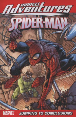 Marvel Adventures Spider-man Vol.12: Jumping To Conclusions