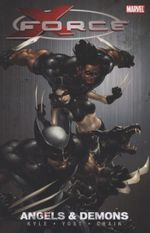 X-force Vol.1: Angels And Demons