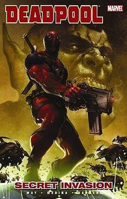 Deadpool Vol.1: Secret Invasion