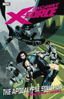 Uncanny X-force Volume 1
