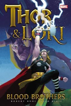Thor & Loki: Blood Brothers: Blood Brothers