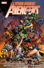 New Avengers By Brian Michael Bendis - Vol. 3