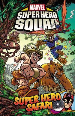 Super Hero Squad - Volume 2