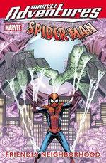 Spider-Man : Friendly Neighborhood