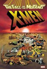 Xmen: Fall Of The Mutants Omnibus