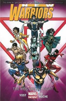 New Warriors Volume 1: The Kids Are All Right