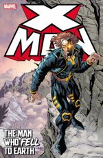 X-man: The Man Who Fell To Earth