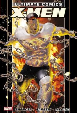 Ultimate Comics X-men By Nick Spencer - Vol. 2