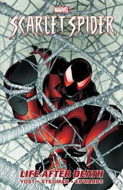 Scarlet Spider - Vol. 1: Life After Death