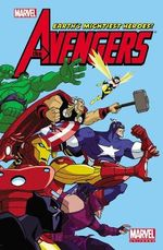 Marvel Universe Avengers Earth's Mightiest Heroes - Vol. 1