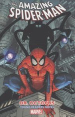 Amazing Spider-Man Vol. 3: Dr. Octopus Young Readers Novel
