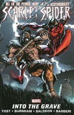 Scarlet Spider Volume 4: Into The Grave