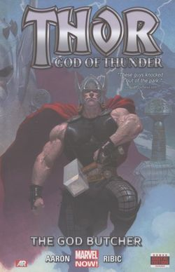 Thor: God of Thunder: the God Butcher (Marvel Now) Volume 1