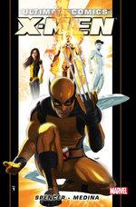 Ultimate Comics X-Men by Nick Spencer Vol. 1