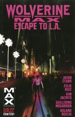 Wolverine Max Volume 2: Escape To L.a.