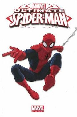 Marvel Universe Ultimate Spider-man Volume 4