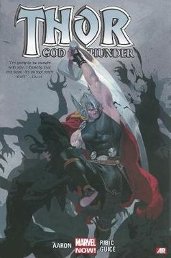 Thor: God Of Thunder Volume 1