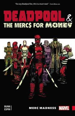 Deadpool & the Mercs for Money Vol. 0