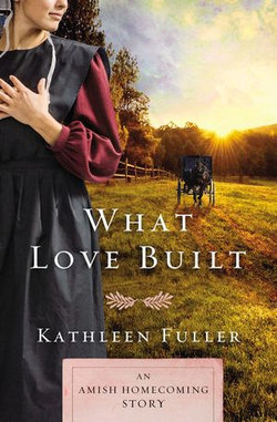 What Love Built